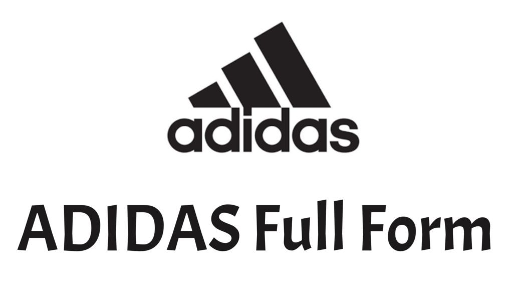 ADIDAS Full Form, What Is Full Form Of ADIDAS